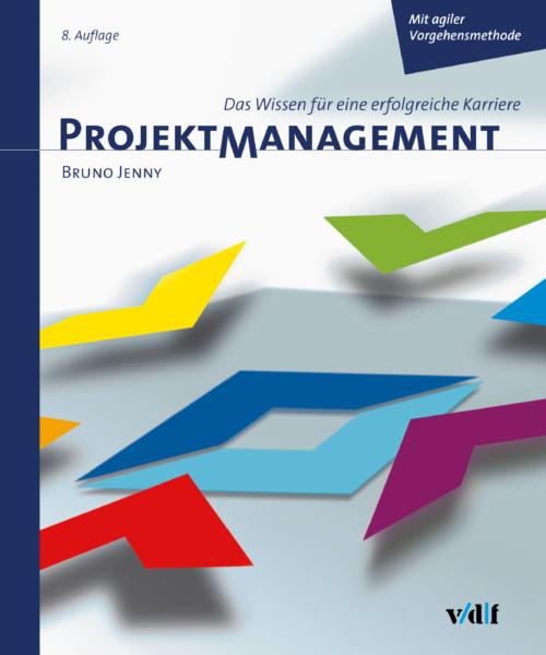 Buchcover Projektmanagement – Das Wissen für eine erfolgreiche Karriere